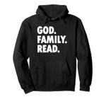 God Family Read - Novelty Faith Pullover Hoodie, T Shirt, Sweatshirt