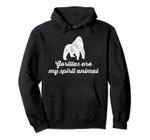 Gorilla is my Spirit Animal Pullover Hoodie, T Shirt, Sweatshirt