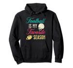 Womens Distressed 2 Vintage Football Is My Favorite Season Pullover Hoodie, T Shirt, Sweatshirt
