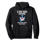 Cousin Shark Doo Doo Doo Funny Cousin Christmas Gift Pullover Hoodie, T Shirt, Sweatshirt