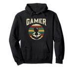 Video Game Retro Gamer Gift Pullover Hoodie, T Shirt, Sweatshirt