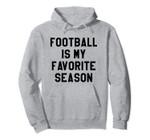 Football is My Favorite Season Shirt,It's Gameday Y'all Cute Pullover Hoodie, T Shirt, Sweatshirt