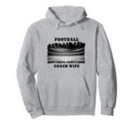 Football Coach Wife Football Field Pullover Hoodie, T Shirt, Sweatshirt