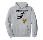 Garden Ninja Gardening Funny Pullover Hoodie, T Shirt, Sweatshirt