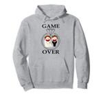 Game is Over Wedding - Funny Wedding Gift Pullover Hoodie, T Shirt, Sweatshirt