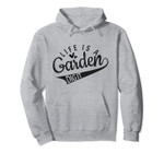 Gardener, Farmer, Garden lover | Life is a garden dig it Pullover Hoodie, T Shirt, Sweatshirt