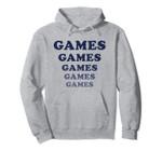 GAMES GAMES GAMES GAMES GAMES GAMES Amusement Park Swag Pullover Hoodie, T Shirt, Sweatshirt