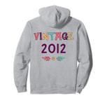 8th Birthday Flower Gift Floral Vintage 2012 Pullover Hoodie, T Shirt, Sweatshirt