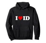 I Love ID Heart Idaho Pullover Hoodie, T Shirt, Sweatshirt