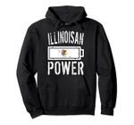 Illinois Flag | Illinoisian Power Battery Proud Tee Pullover Hoodie, T Shirt, Sweatshirt