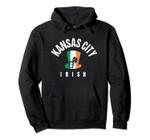 St Patricks Green Kansas City Saint Patty Hat Irish KC Paddy Pullover Hoodie, T Shirt, Sweatshirt