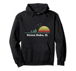 Vintage Green Oaks, Illinois Home Souvenir Print Pullover Hoodie, T Shirt, Sweatshirt
