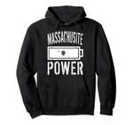 Massachusetts Flag | Massachusite Power Battery Proud Pullover Hoodie, T Shirt, Sweatshirt