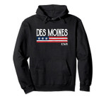 Des Moines Iowa Souvenir Gift Pullover Hoodie, T Shirt, Sweatshirt