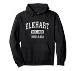 Elkhart Indiana IN Vintage Established Sports Design Pullover Hoodie, T Shirt, Sweatshirt