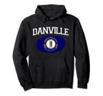 DANVILLE KY KENTUCKY Flag Vintage USA Sports Men Women Pullover Hoodie, T Shirt, Sweatshirt