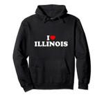 I Love ILLINOIS Heart Pullover Hoodie, T Shirt, Sweatshirt