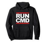 Funny Nerd Meme RUNCMD run command Pullover Hoodie, T Shirt, Sweatshirt