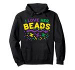 I Love Her Beads Matching Couple Mardi Gras Boyfriend Gift Pullover Hoodie, T Shirt, Sweatshirt
