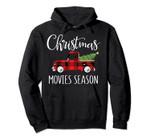 Movies Season Shirt Gift Funny Watching Xmas Christmas Movie Pullover Hoodie, T Shirt, Sweatshirt