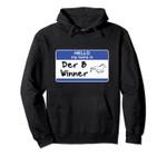Horse Racing Gift Derby Winner Betting Hello My Name Is Pullover Hoodie, T Shirt, Sweatshirt