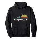 Vintage Haughton, Louisiana Home Souvenir Print Pullover Hoodie, T Shirt, Sweatshirt