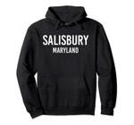 SALISBURY MARYLAND MD USA Patriotic Vintage Sports Pullover Hoodie, T Shirt, Sweatshirt
