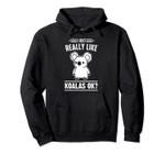 I Just Really Like Koalas Funny Animal Lover Christmas Gift Pullover Hoodie, T Shirt, Sweatshirt