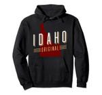Idaho Original State Graphic Pullover Hoodie, T Shirt, Sweatshirt