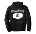CHICAGO HEIGHTS IL ILLINOIS Flag Vintage USA Sport Men Women Pullover Hoodie, T Shirt, Sweatshirt
