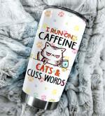 I run on caffeine cat & cuss words