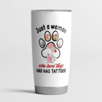 Just a woman who loves dogs and has Tatttoos - Personalized