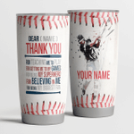 Dear( Name ) -Thanks you for teaching me to play - Baseball