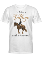 It take a Village and a vineyard - Horse