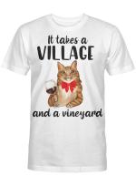 It take a Village and a vineyard - Cat