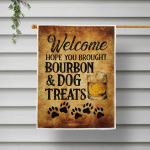 Welcome - Brought Bourbon andDog treats