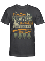 Part time hunting - Full time papa