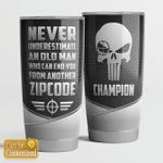Never underestimate an oldman - Zipcode - Tumbler 20oz