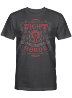 Proud to Fight for the horde