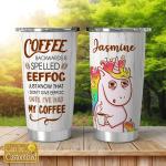 Coffee backwwards is spelled eeffog - unicorn