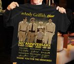 The Andy Griffith show 60th Anniversary Thank you for the memories T-shirt, Sweatshirt, Hoodie