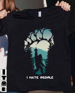 I hate people Bigfoot T-shirt, Sweatshirt, Hoodie