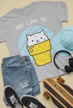 You love me T-shirt, Sweatshirt, Hoodie