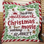 This Is My Hallmark Christmas Movie Blanket TH0509 Quilt