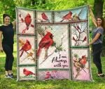 I Am Always With You Premium Blanket TH0509 Quilt