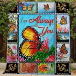 Butterfly I Am Always With You Blanket TH0509 Quilt