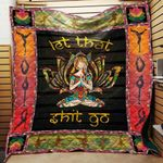 Let That Shit Go Yoga Blanket TH1707 Quilt