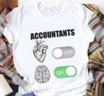 Accountants Heart Off Brain On Tshirt