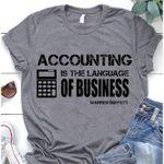 Accounting Is The Language Of Business Warren Buffett T Shirt Hoodie Sweater