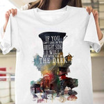 Alice In Wonderland Mad Hatter If You Cant Look On The Bright Side I Will Sit With You In The Dark T Shirt Hoodie Sweater